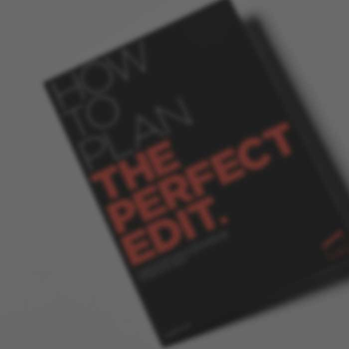 How-To-Plan-The-Perfect-Edit